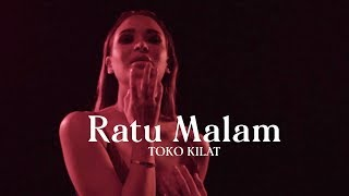 Toko Kilat - Ratu Malam (Official Music Video)