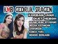 Gedruk Korban Janji Duet Mantap ~ Campursari Kmb Sragenan 2018