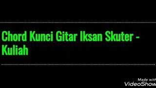 Chord Kunci Gitar Iksan Skuter Kuliah