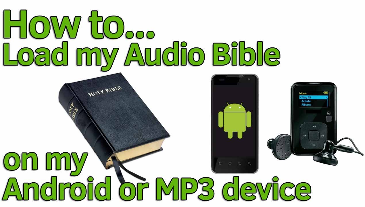 How to load my Audio Bible on my MP3 player?