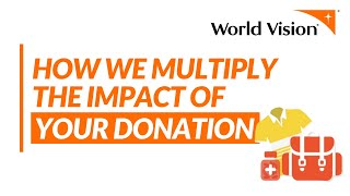 How Your Donation Multiplies | World Vision