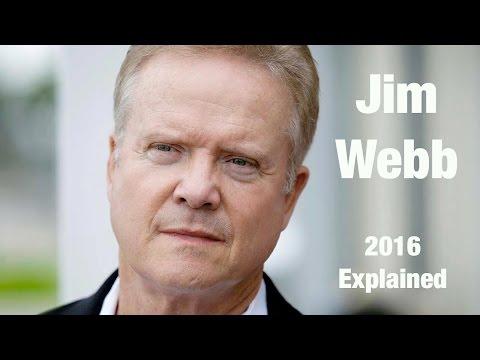 2016 Explained - Jim Webb