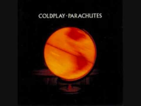 Parachutes from Coldplay Full Album Lyrics