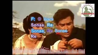 O MERE SONAA REY hindi karaoke for Male singers with lyrics