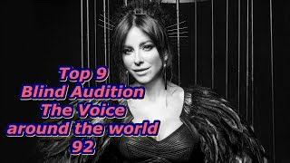 Top 9 Blind Audition (The Voice around the world 92)