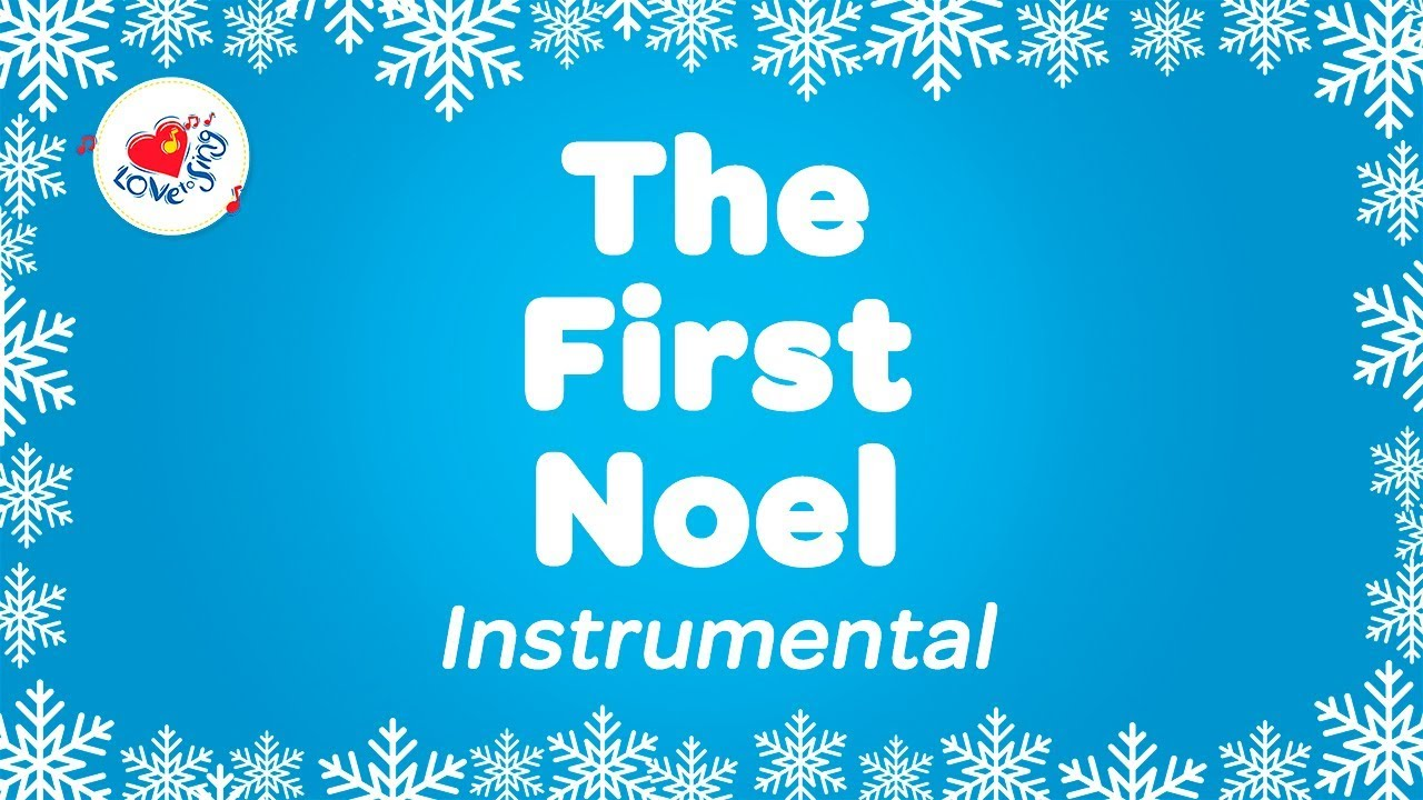 the first noel christmas instrumental music with karaoke lyrics