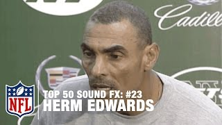 Top 50 Sound FX | #23: Herm Edwards: You Play to Win the Game! | NFL
