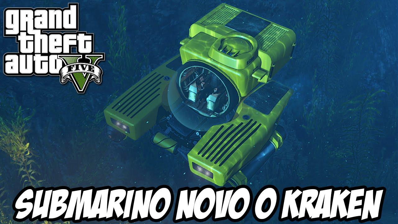 gta v nova gera199195o submarino novo o kraken youtube