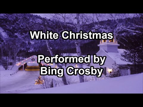 White Christmas   Bing Cros Lyrics