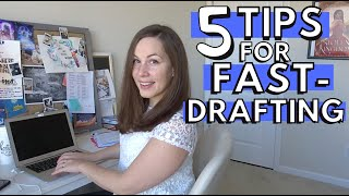 5 tips for FAST DRAFTING a novel for NANOWRIMO + why fast drafting is so valuable!