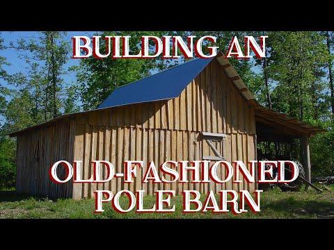 Building an Old-fashioned Pole Barn, Pt 6 - The Farm Hand's Companion Show, ep 12