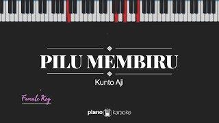 Pilu Membiru (FEMALE KEY) Kunto Aji (KARAOKE PIANO)