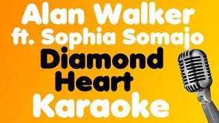 Alan Walker • Diamond Heart (feat. Sophia Somajo) • Karaoke