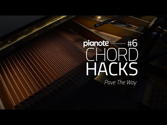 Piano Chord Hacks #6: Pave The Way (Piano Lesson)