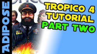 Tropico 4 Guide. Part two. Tips and Tricks for being the best El Presidente!