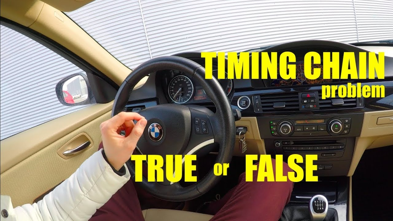 BMW e90 N47 Timing chain problem -Speaking the truth !!