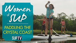 I Am A Stand Up Paddleboarder | Women of SUP on the Crystal Coast
