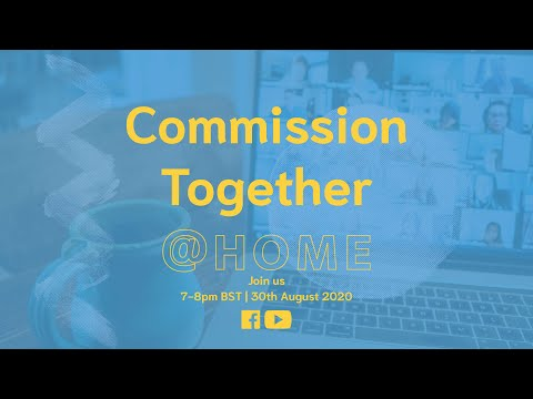 Commission Together @ Home