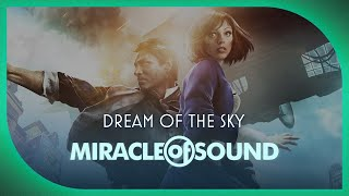 Repeat youtube video BIOSHOCK INFINITE SONG - Dream Of The Sky by Miracle Of Sound