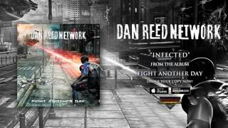 Dan Reed Network – Infected (Official Audio)