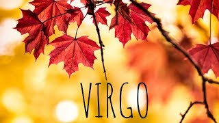 VIRGO NOVEMBER 2018  🦃🍁🍂 LOVE TAROT READING LET DOWN YOUR GUARD AND BE MORE FLEXIBLE