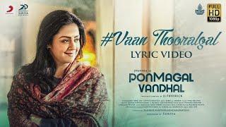 Gambar cover Pon Magal Vandhal - Vaan Thooralgal  Lyric | Jyotika | Govind Vasantha | JJ Fredrick | Suriya