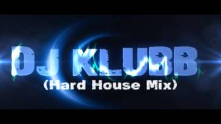 Dj Klubb   Old School (Hard House Mix)