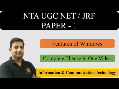 ICT-Information & Communication Technology Paper 1 Part 6 || Features of window - UGC  NET JRF Exam