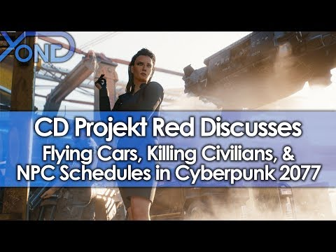CD Projekt Red Discusses Flying Cars, Killing Civilians, & NPC Schedules in Cyberpunk 2077