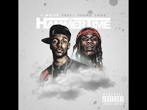 Young Thug ft Tony T White - Hammer time (full song)