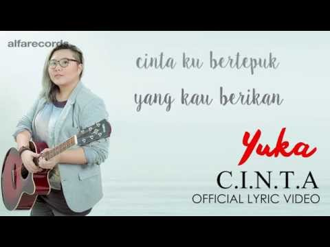 Yuka - C.I.N.T.A (Official Lyric Video)