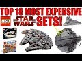 Top 18 MOST EXPENSIVE LEGO Star Wars Sets!
