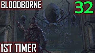 Bloodborne 1st Timer Walkthrough - Part 32 - Spiders In The Nightmare Of Mensis
