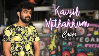 Kaiyil Mithakkum Cover Song Ft. Nivas | AR Rahman Hits | 90's Classics | Latest Tamil Cover Songs