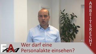 Wer darf eine Personalakte einsehen? | Arbeitsrecht