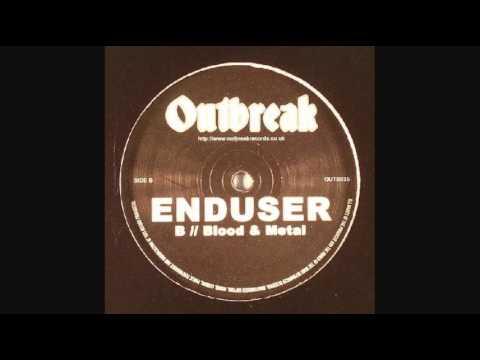 Enduser - Blood & Metal