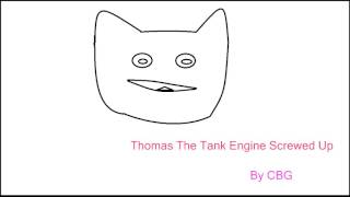 Thomas The Tank Engine Remix - Screwed Up Edition!