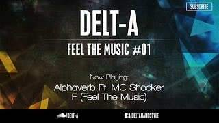 Delt-A - Feel The Music #01 - Hardstyle