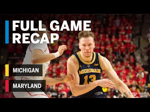 Full Game Recap: Brazdeikis Blows By The Terps | Michigan Vs. Maryland | March 3, 2019