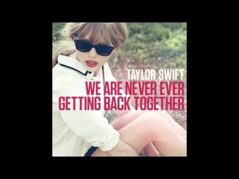 Taylor Swift - We Are Never Ever Getting Back Together (Patrolla Mix)