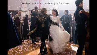 Reign ♕ Francis and Mary's Dances