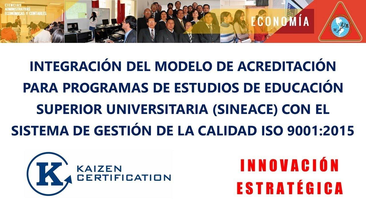 Integracion del nuevo modelo de acreditacion sineace con el iso integracion del nuevo modelo de acreditacion sineace con el iso 90012015 kaizen certification 1betcityfo Gallery