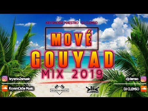 Mové Gouyad MIX 2019 Vol.1 KrysmOsse MaestrO And DJ CLEMSO