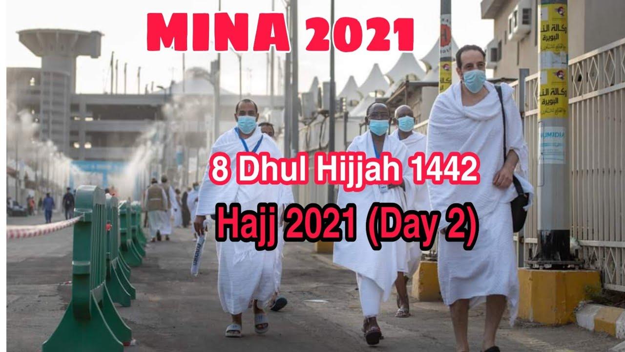 Download Mina 2021 !  Hajj 2021 Live !  8 Dhul Hijja Day 2