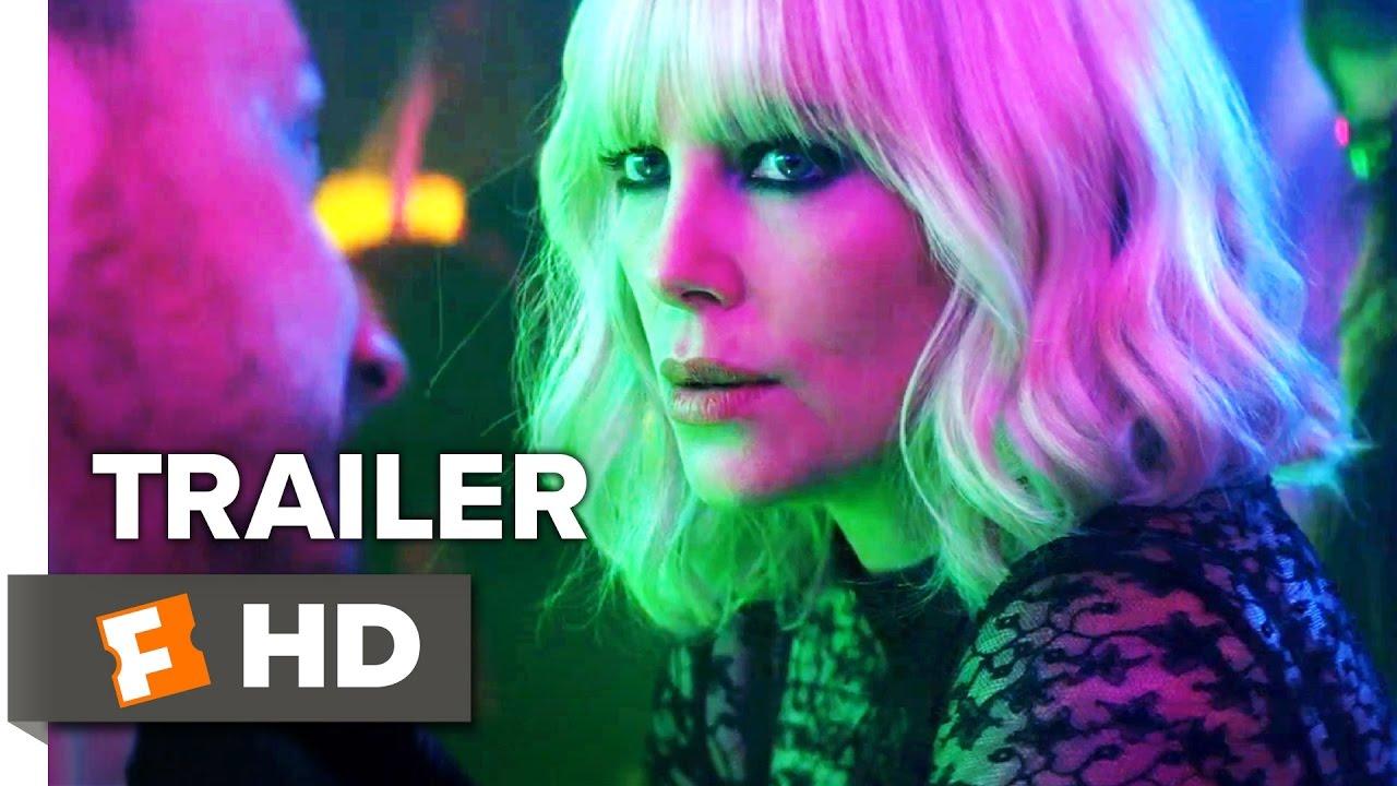 Atomic Blonde Trailer Youtube