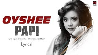 Papi Oyshee Mp3 Song Download