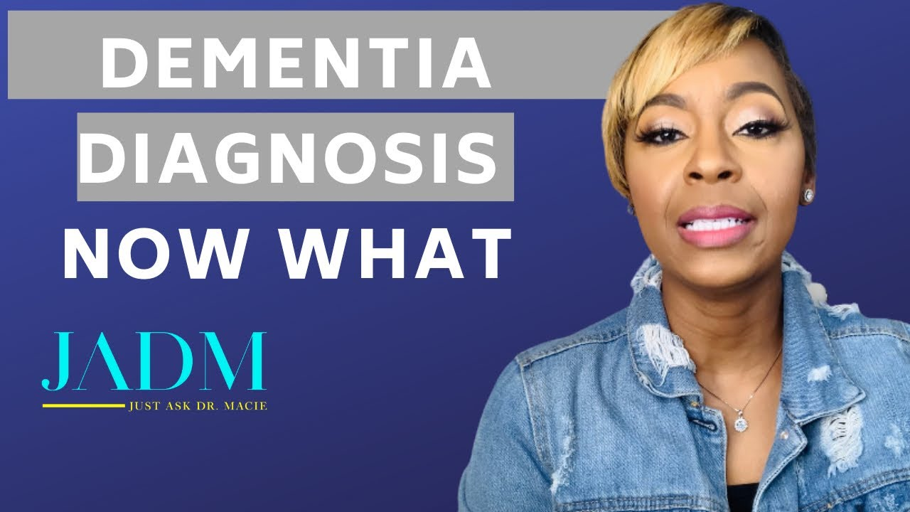 Caring for Someone with Dementia: After Receiving a Diagnosis of Dementia | Dr. Macie Vlogs