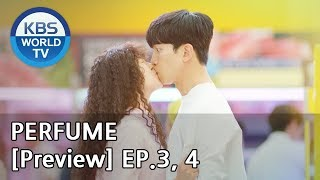 PERFUME I 퍼퓸 EP.3, 4 [Preview]