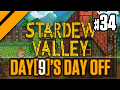 Day[9]'s Day Off - Stardew Valley 1.1 P34