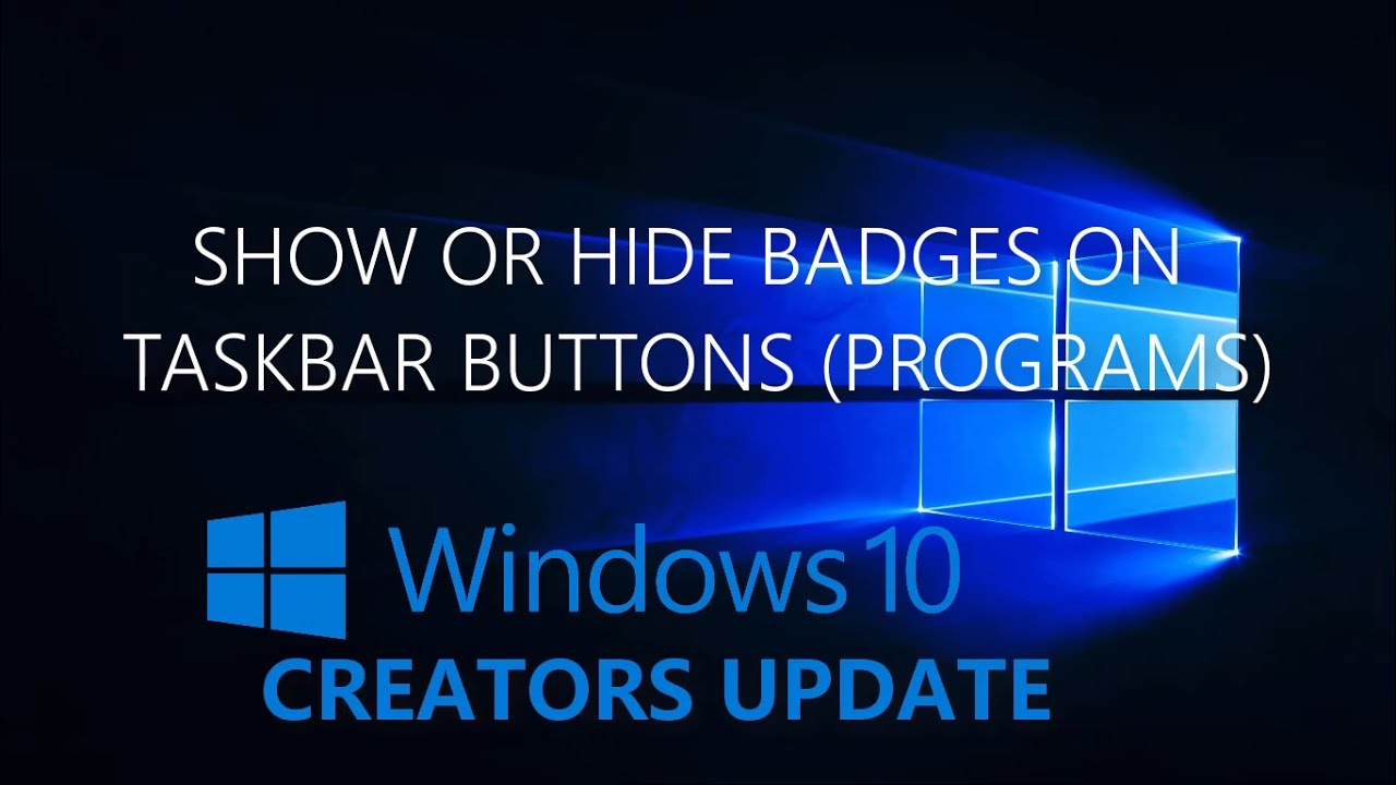 Show or Hide Badges on Taskbar Buttons (Programs) | Windows 10 - YouTube